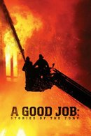 Poster of A Good Job: Stories of the FDNY