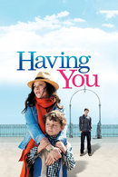 Poster of Having You