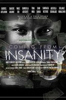 Poster of Coming from Insanity