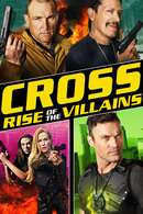 Poster of Cross: Rise Of The Villains