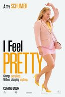 Poster of I Feel Pretty