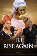 Poster of To Rise Again