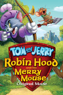 Poster of Tom and Jerry: Robin Hood and His Merry Mouse