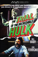 Poster of The Trial of the Incredible Hulk