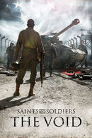 Poster of Saints and Soldiers: The Void