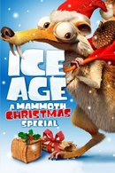 Poster of Ice Age: A Mammoth Christmas