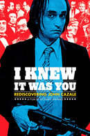Poster of I Knew It Was You: Rediscovering John Cazale