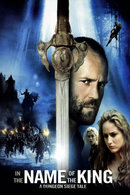 Poster of In the Name of the King: A Dungeon Siege Tale