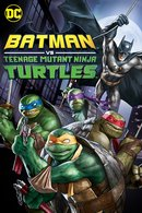 Poster of Batman vs. Teenage Mutant Ninja Turtles
