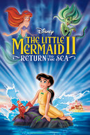 Poster of The Little Mermaid II: Return to the Sea