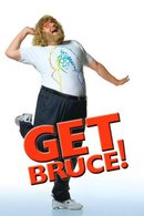 Poster of Get Bruce!