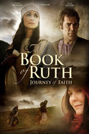 Poster of The Book of Ruth: Journey of Faith