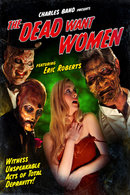 Poster of The Dead Want Women