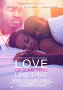 Poster of Love or Something Like That