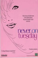 Poster of Never on Tuesday
