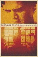 Poster of Shotgun Stories