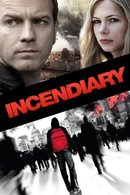 Poster of Incendiary