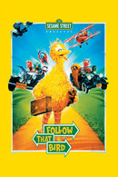 Poster of Sesame Street Presents Follow That Bird