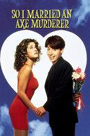Poster of So I Married an Axe Murderer