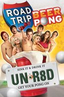 Poster of Road Trip: Beer Pong