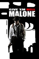 Poster of Give 'em Hell, Malone