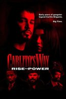 Poster of Carlito's Way: Rise to Power