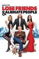 Poster of How to Lose Friends & Alienate People