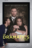 Poster of The Dramatics: A Comedy