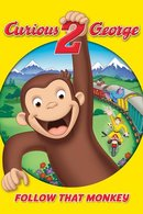 Poster of Curious George 2: Follow That Monkey!