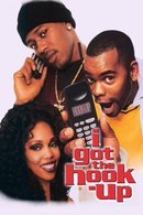 Poster of I Got the Hook Up
