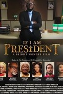 Poster of If I Am President