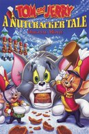 Poster of Tom and Jerry: A Nutcracker Tale