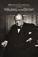 Poster of Winston Churchill: Walking with Destiny