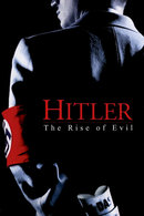 Poster of Hitler: The Rise of Evil