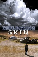 Poster of The Reflecting Skin