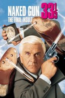 Poster of The Naked Gun 33?: The Final Insult