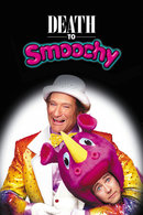 Poster of Death to Smoochy