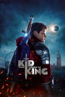 Poster of The Kid Who Would Be King