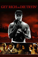 Poster of Get Rich or Die Tryin'