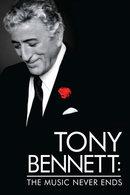 Poster of Tony Bennett: The Music Never Ends
