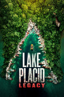 Poster of Lake Placid: Legacy