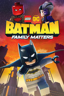 Poster of LEGO DC: Batman - Family Matters