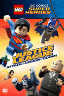 Poster of LEGO: DC Super Hero:Justice League:Attack of the Legion of Doom!