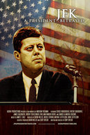 Poster of JFK: A President Betrayed