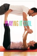 Poster of Playing It Cool