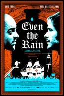 Poster of Even the Rain