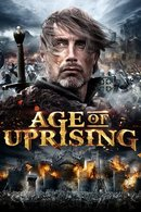 Poster of Age of Uprising: The Legend of Michael Kohlhaas