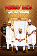 Poster of Merry Men: The Real Yoruba Demons