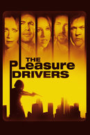 Poster of The Pleasure Drivers