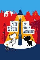 Poster of Pim & Pom: Het Grote Avontuur